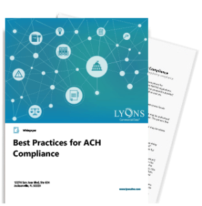 Best Practices for ACH Compliance White Paper